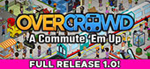 Overcrowd: A Commute 'Em Up von SquarePlay Games