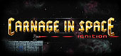 Carnage in Space: Ignition von Throwback Entertainment